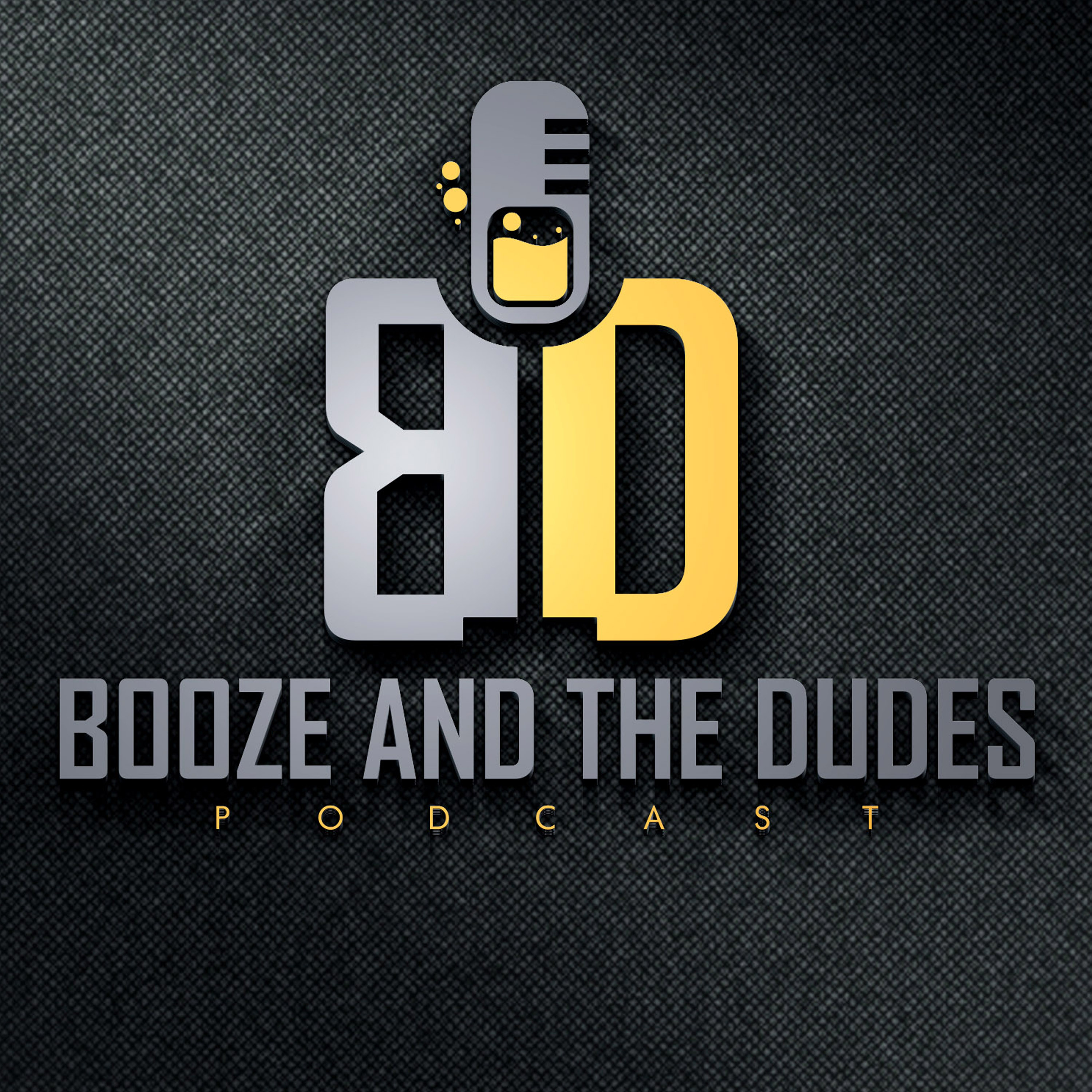 Booze and the Dudes