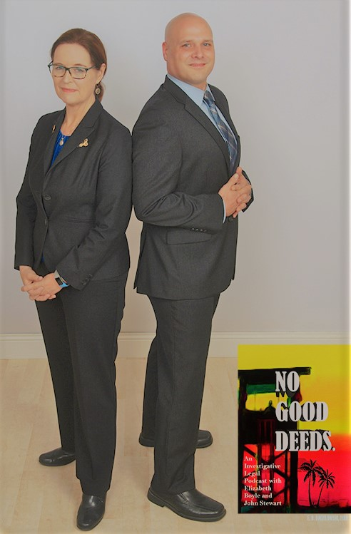 No Good Deeds: An Investigative Legal Podcast with Elizabeth Boyle and John Stewart