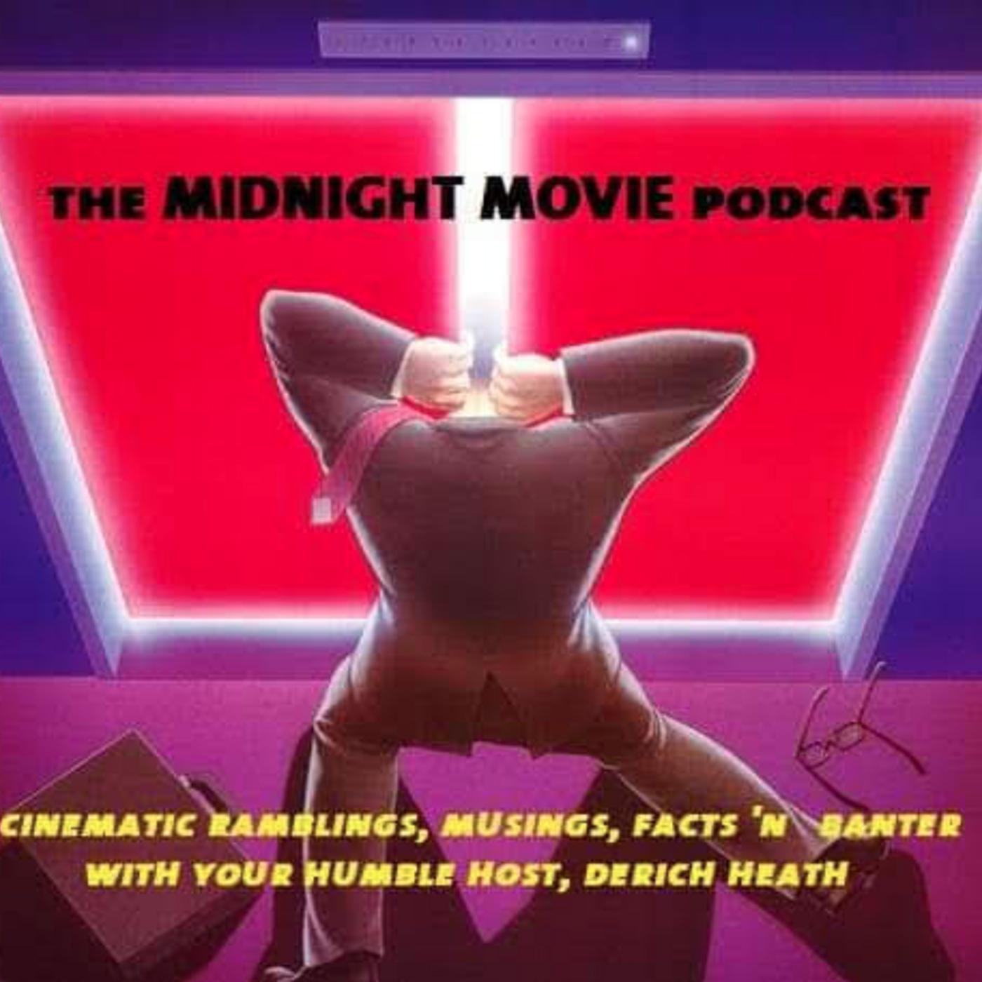 The Midnight Movie Podcast