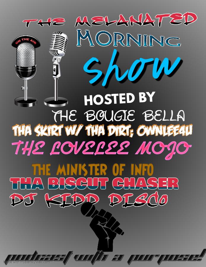 Melanated Morning showepisode#2