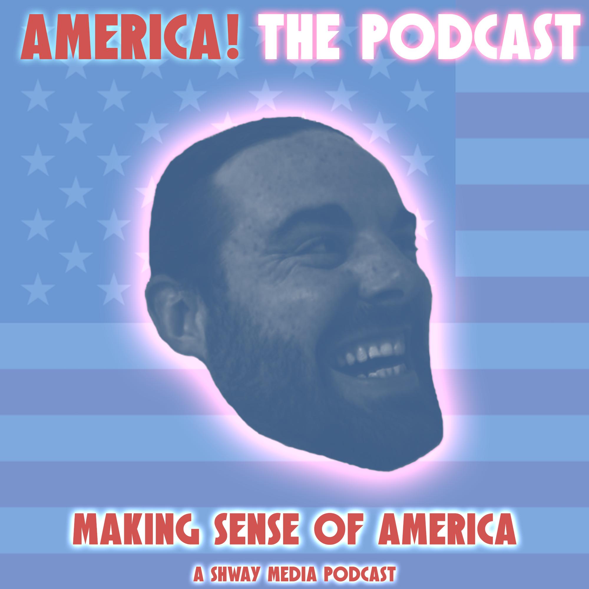 America! The Podcast