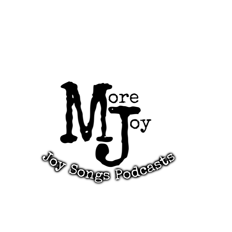 The Joy Songs Podcasts
