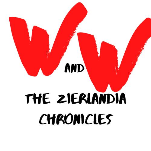 W&W: the Zierlandia Chronicles