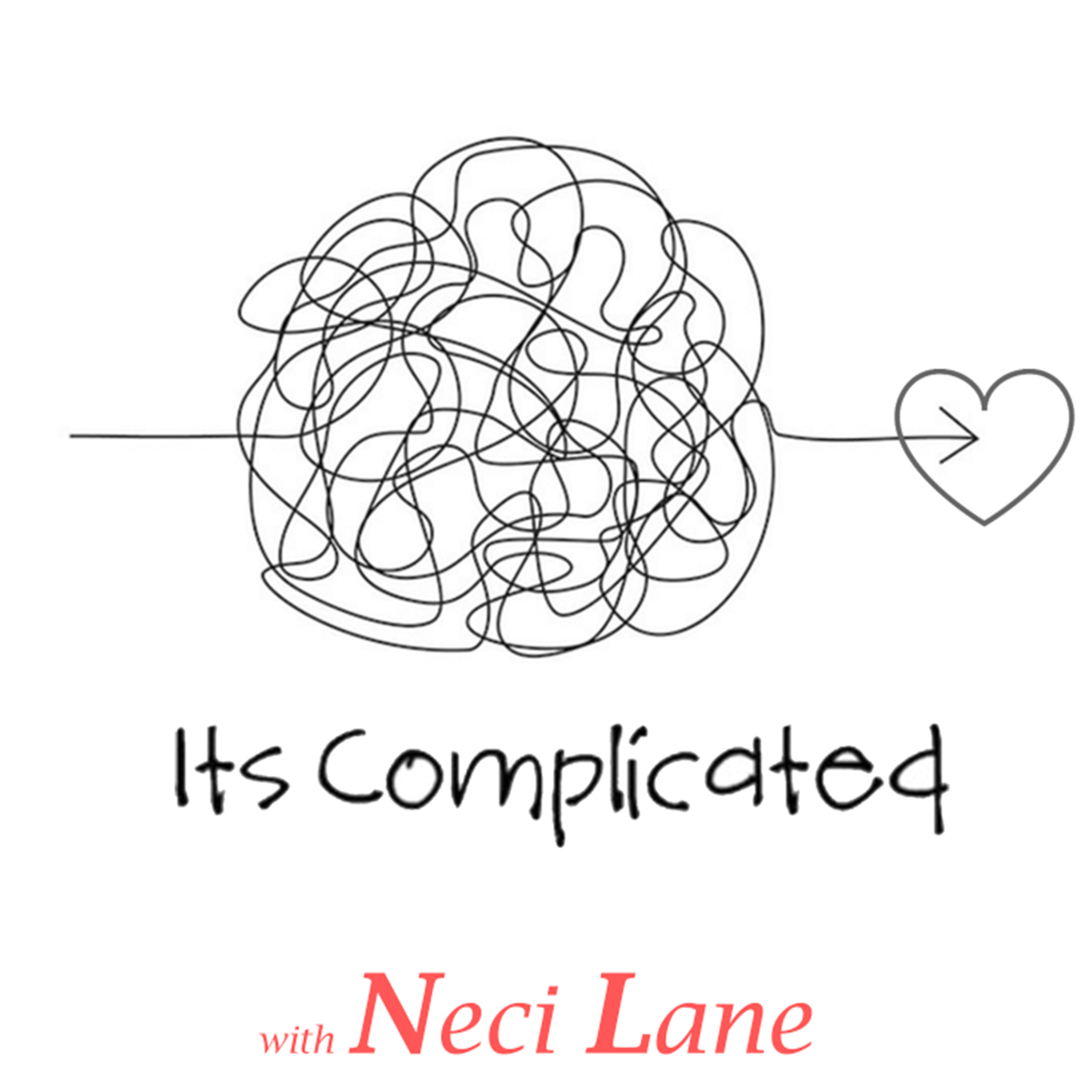 """""""It's Complicated"""" with Neci Lane"""