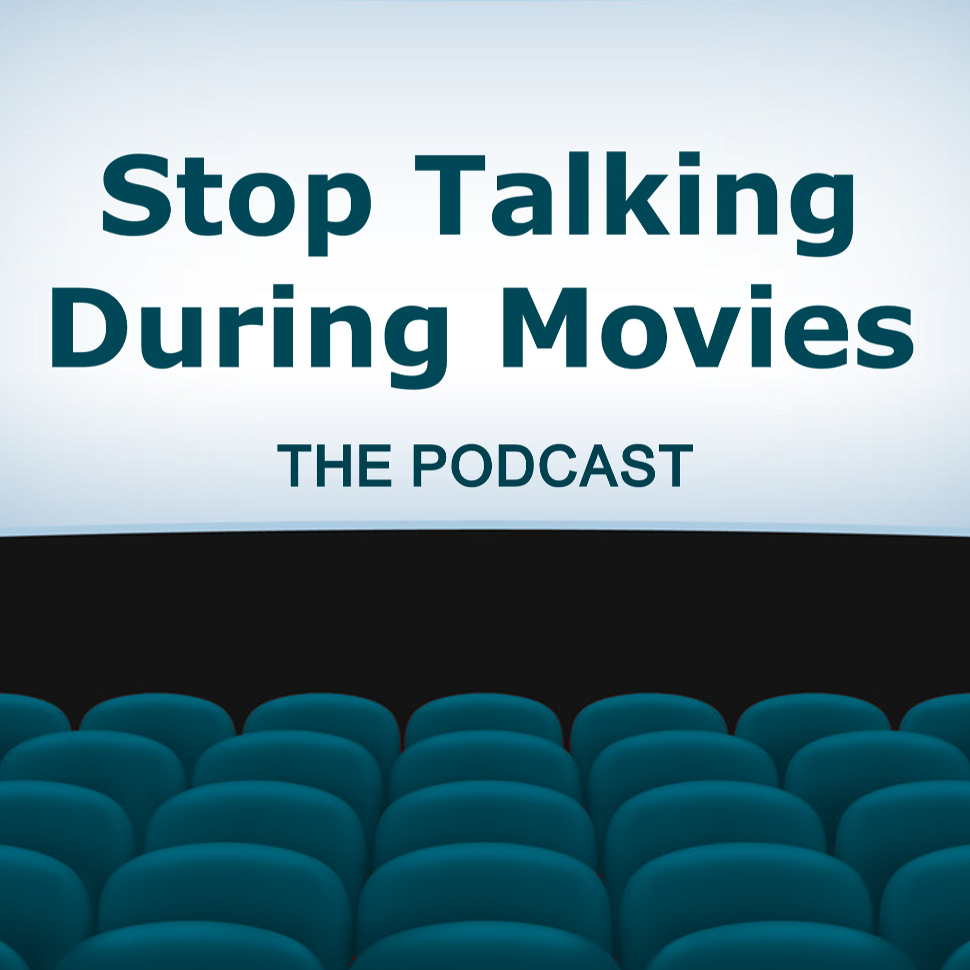 Stop Talking During Movies
