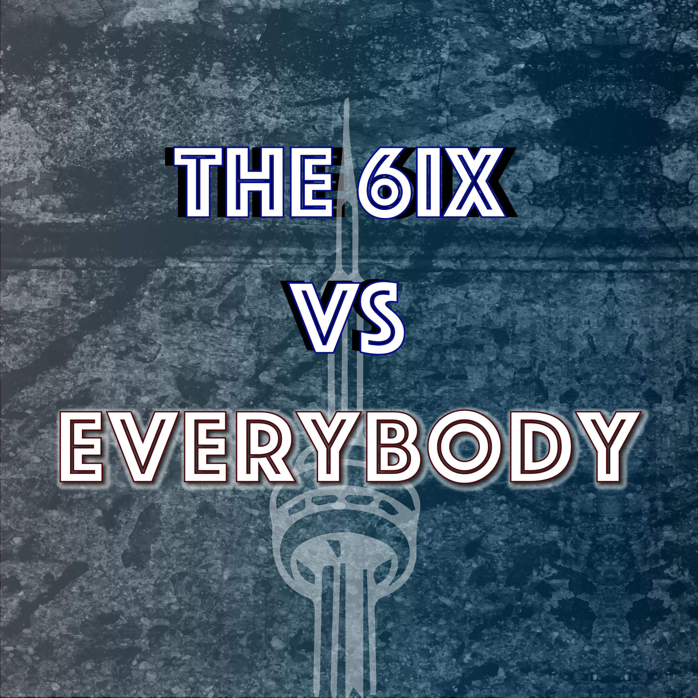 The 6ix vs Everybody