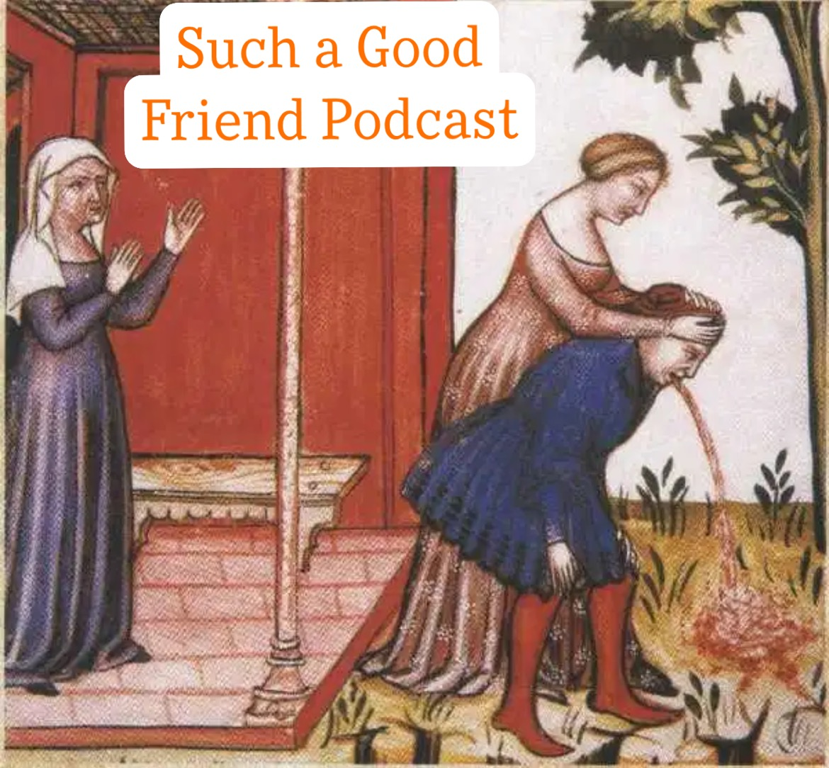 Such a Good Friend Podcast