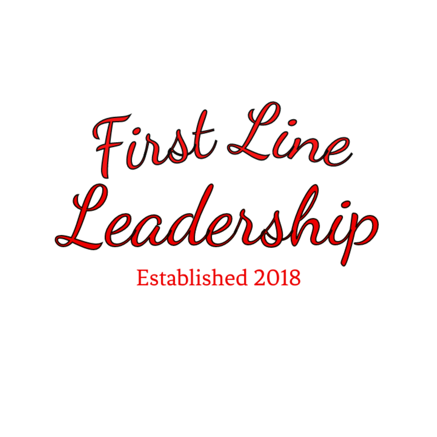 First Line Leadership Podcast