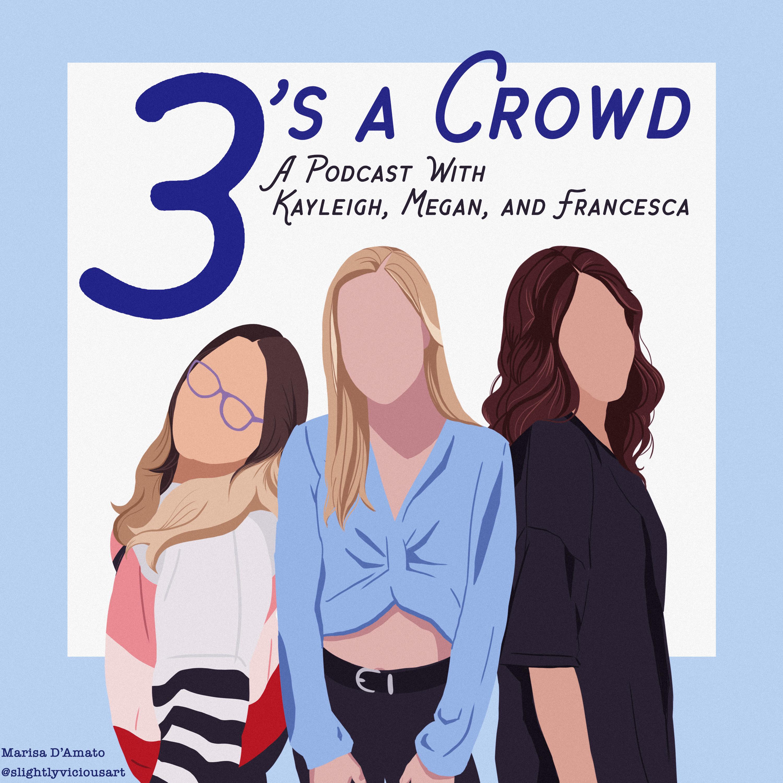3's a Crowd