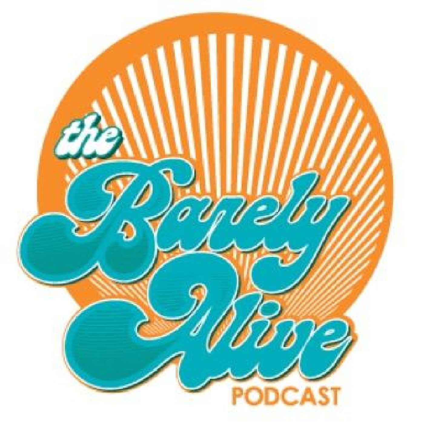 Barely Alive Podcast