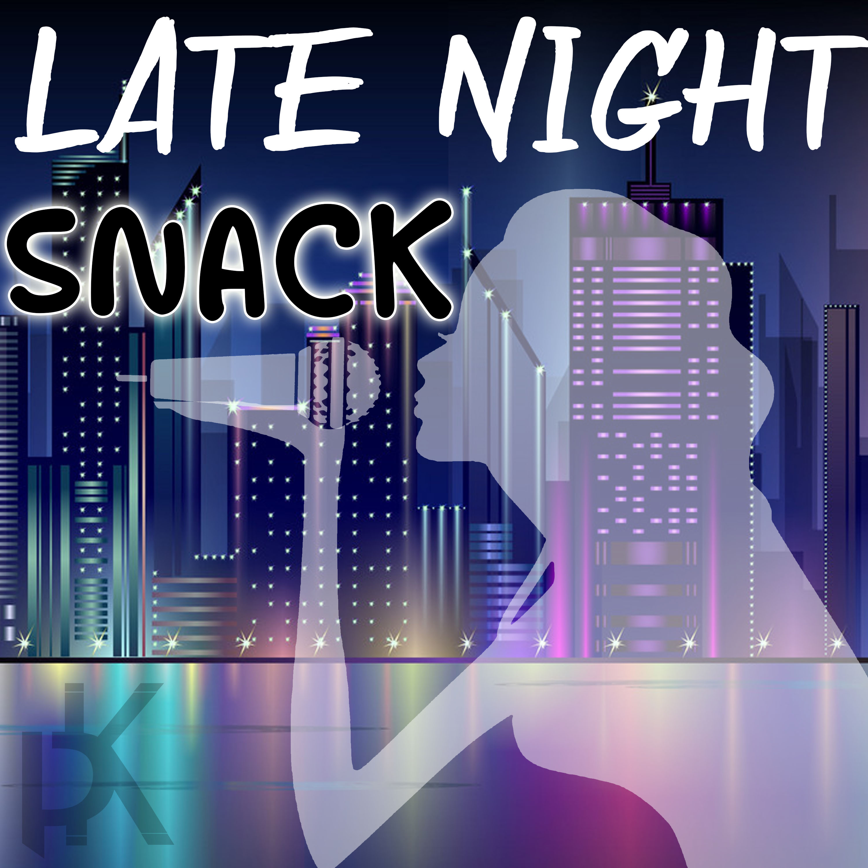 The Late Night Snack Podcast