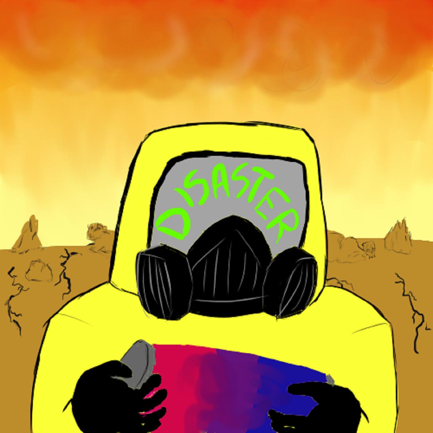 Disaster Bis