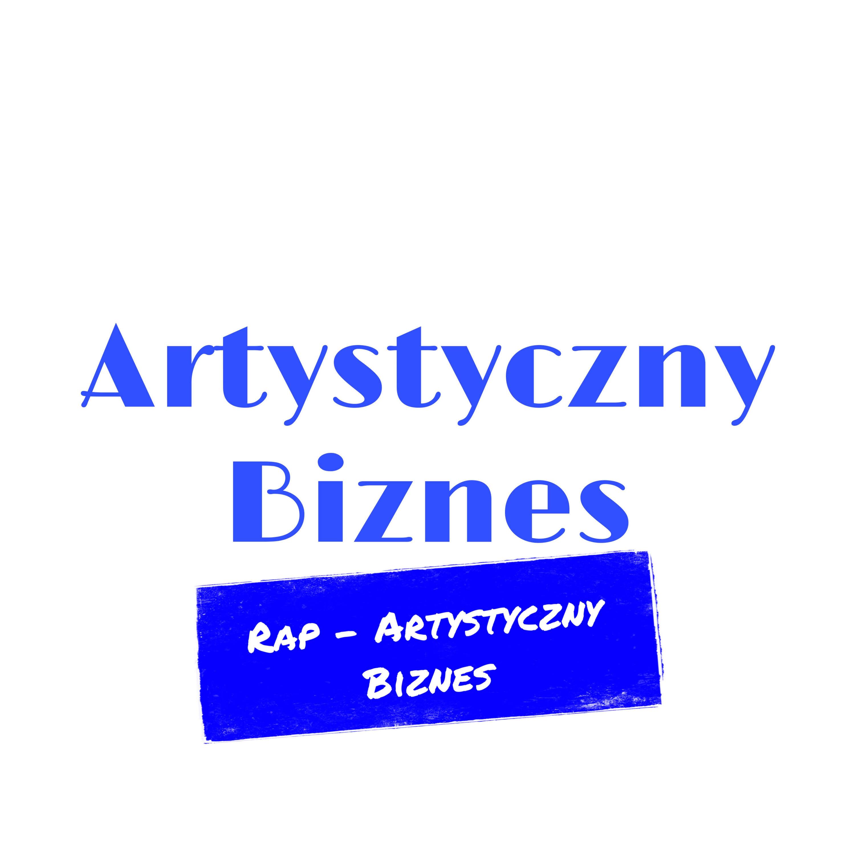 Rap - Artystyczny Biznes