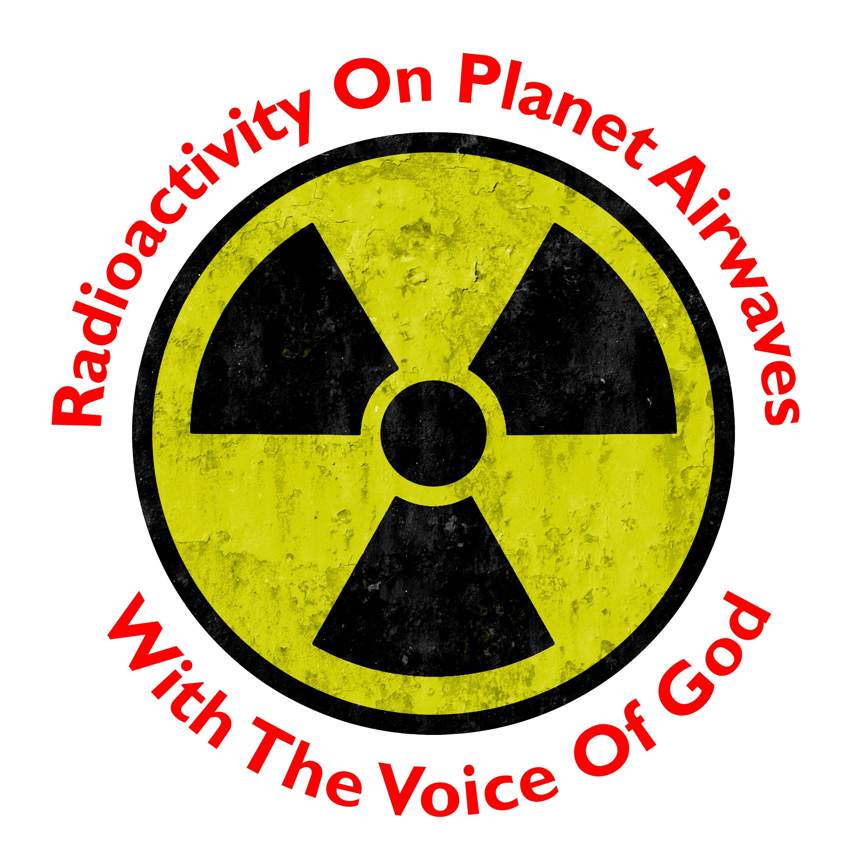 Radioactivity on Planet Airwaves