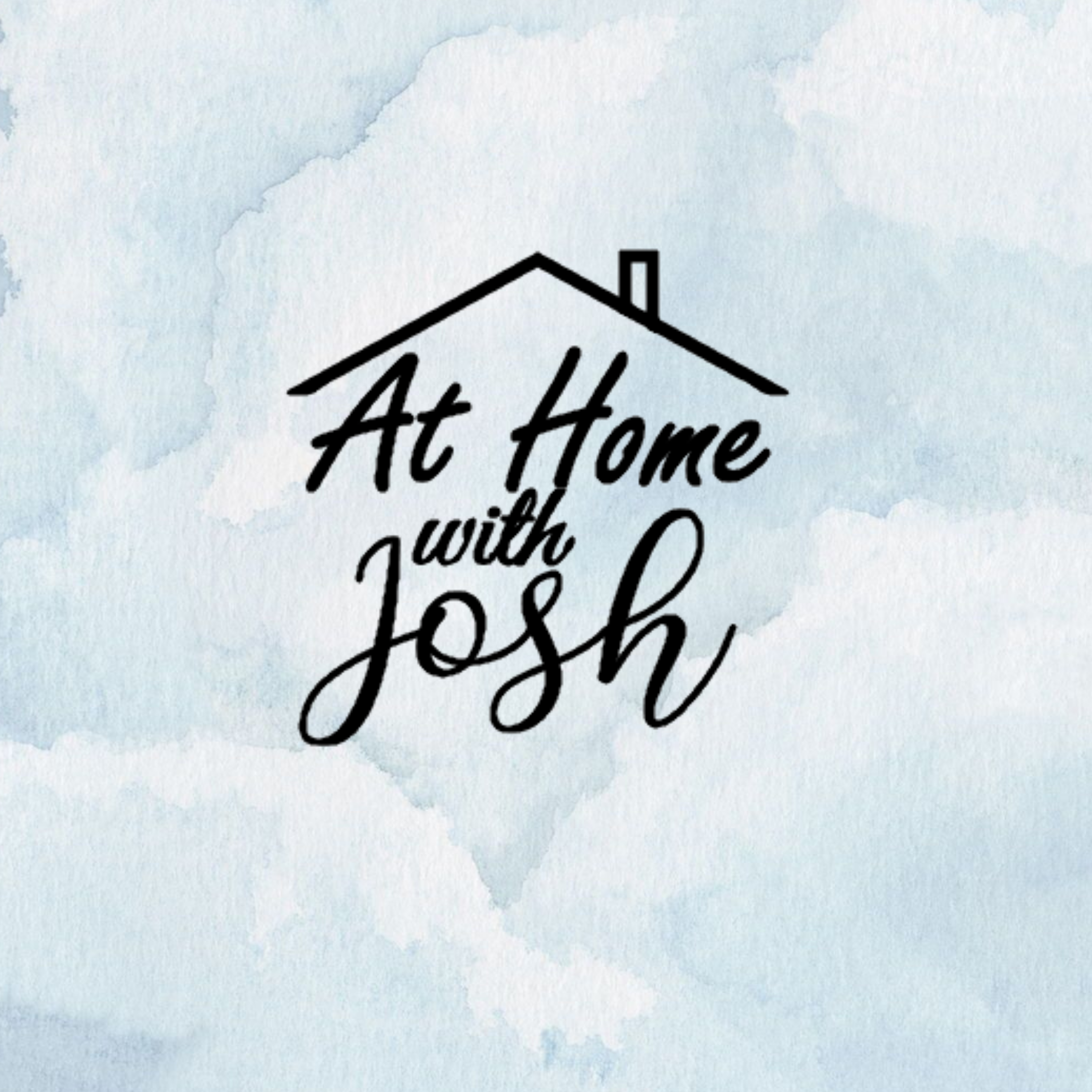 At Home With Josh