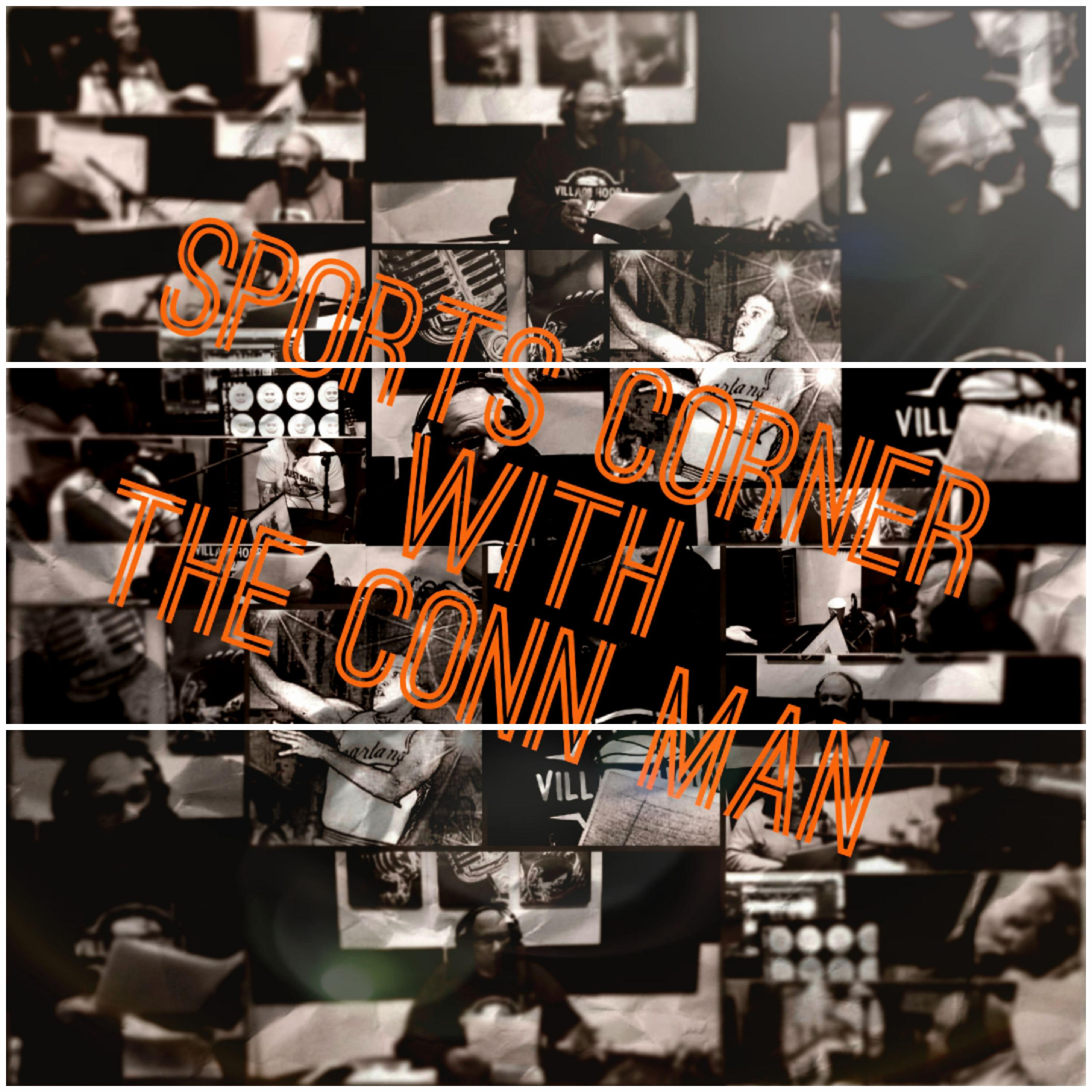The Sports Corner with The Conn Man