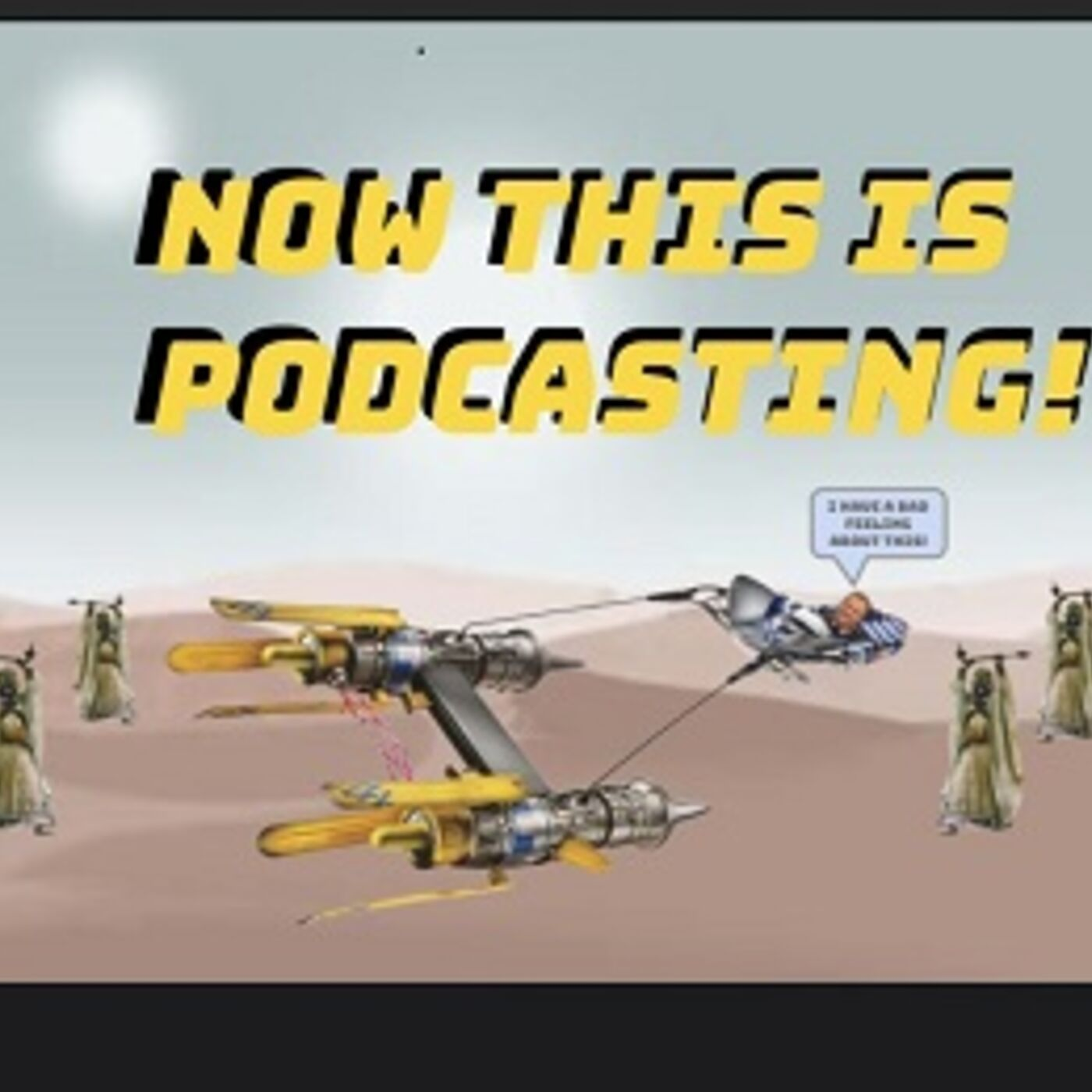 Now THIS Is Podcasting!