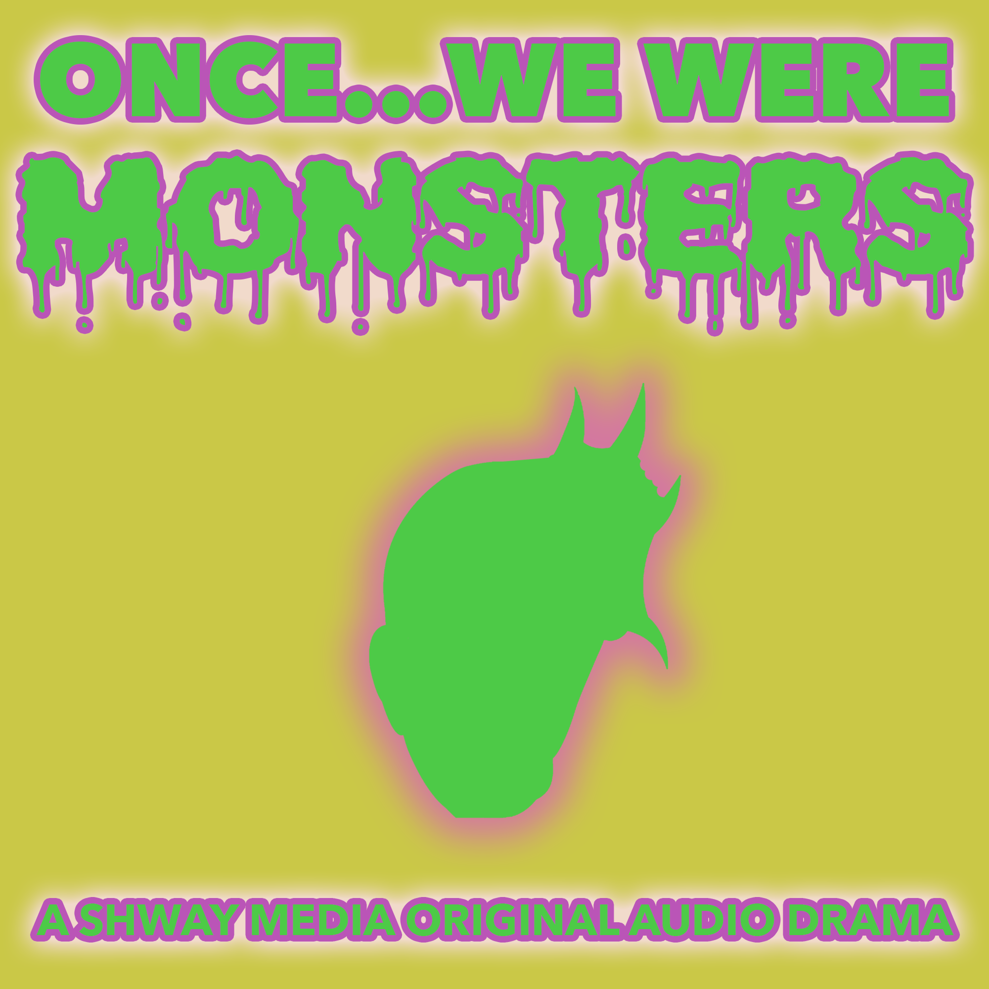 Once We Were Monsters
