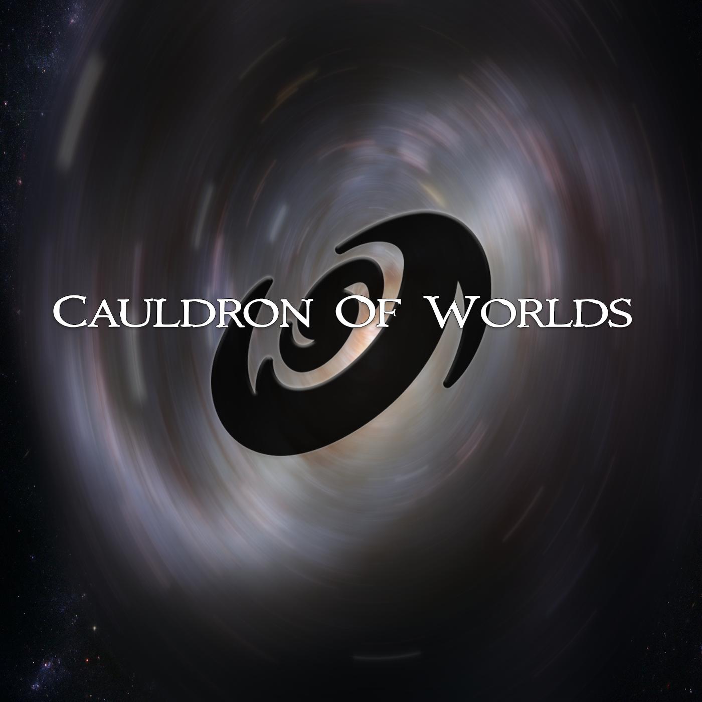 Cauldron of Worlds