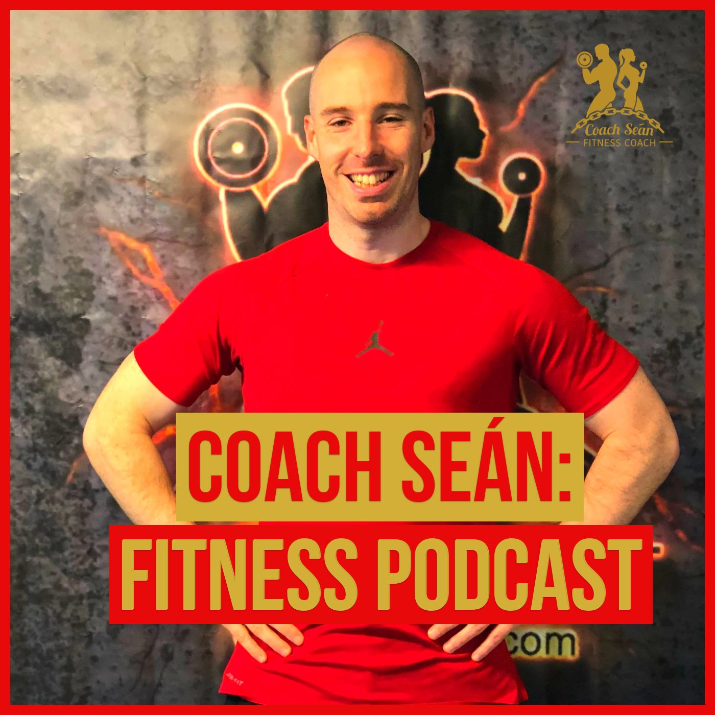 Coach Sean Fitness Podcast