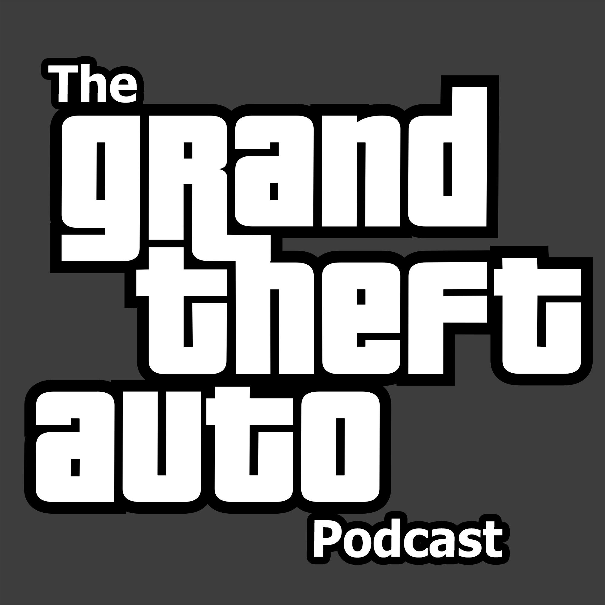 The Grand Theft Auto Podcast