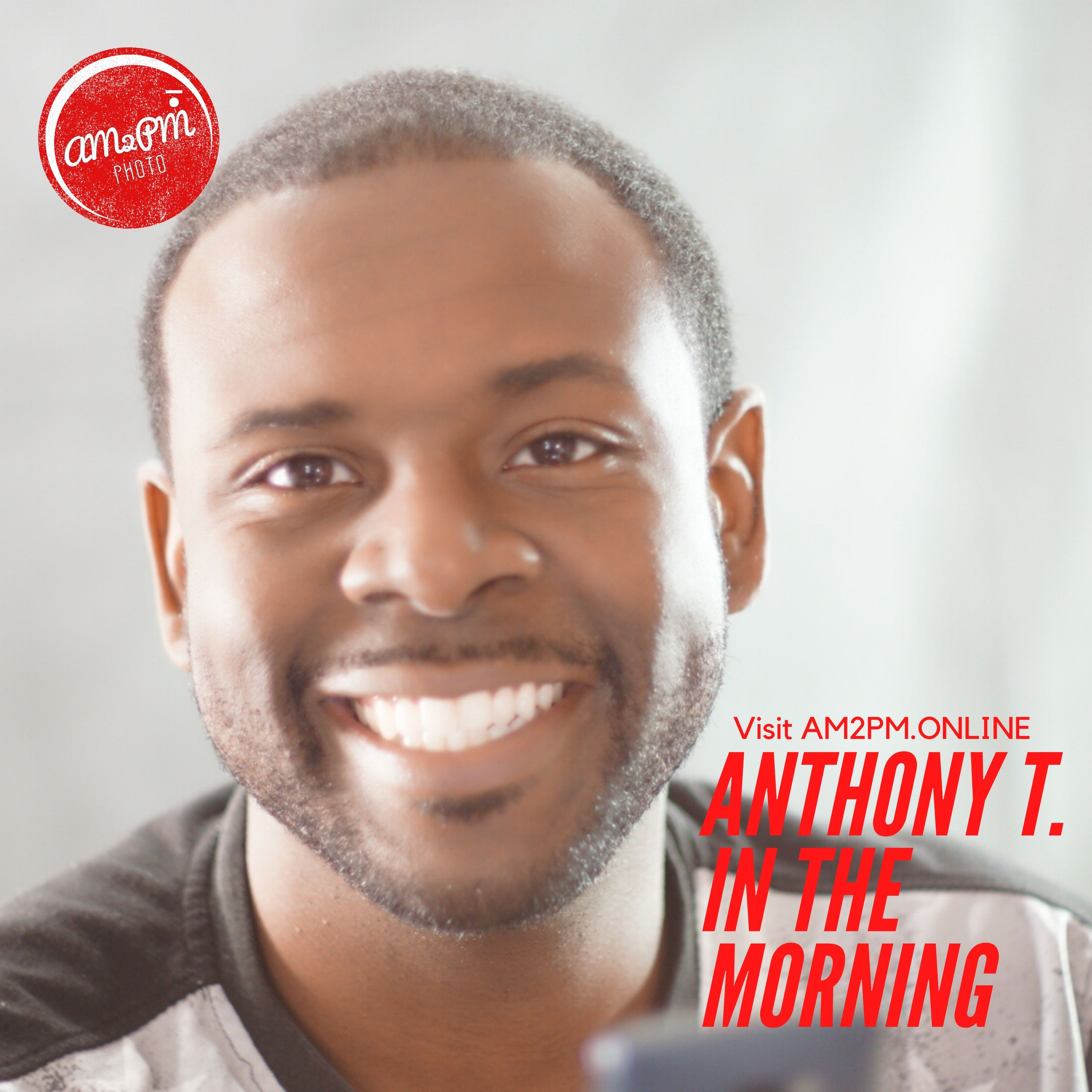 Anthony T. In The Morning