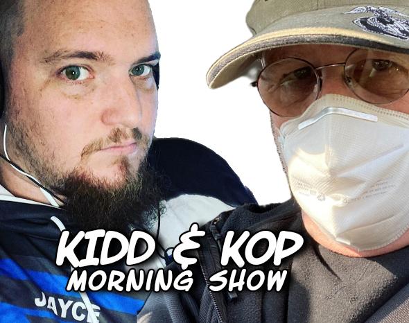 KIDD AND KOP MORNING SHOW