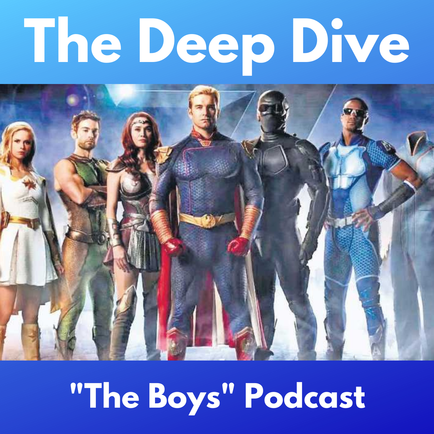 """The Deep Dive - """"The Boys"""" Podcast"""